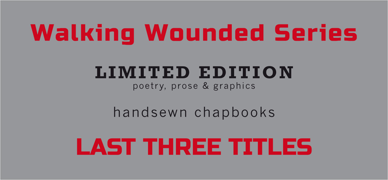 Walking Wounded Series - Tangerine Press - Sick Fly Publications